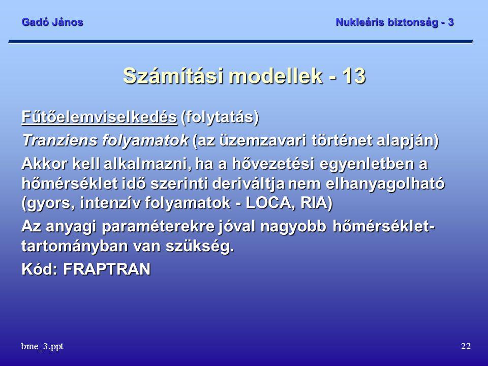 Számítási modellek - 13 Fűtőelemviselkedés (folytatás)