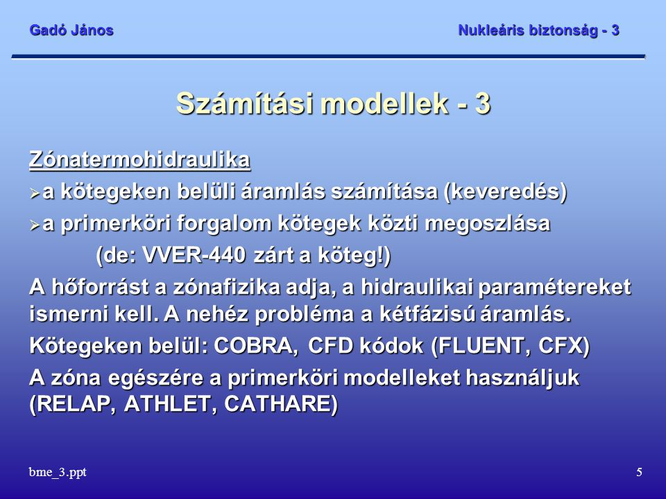 Számítási modellek - 3 Zónatermohidraulika