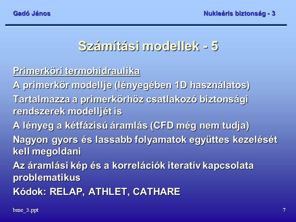 Számítási modellek - 5 Primerköri termohidraulika