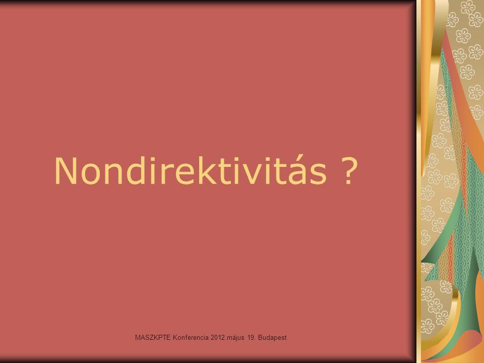 MASZKPTE Konferencia 2012.május 19. Budapest