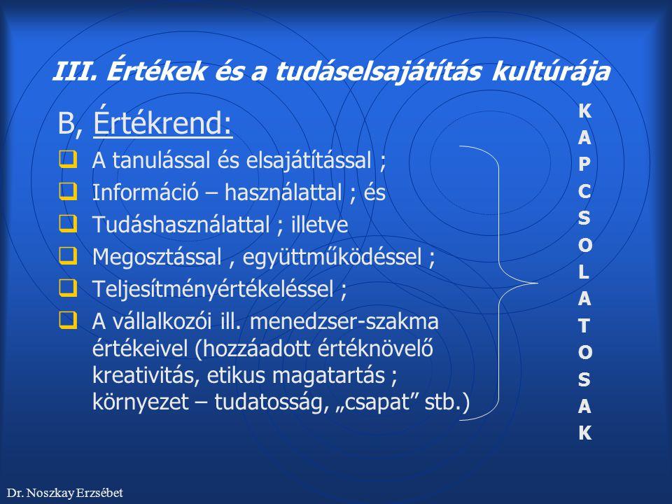 III. Értékek és a tudáselsajátítás kultúrája