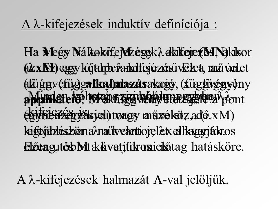 A -kifejezések induktív definíciója :