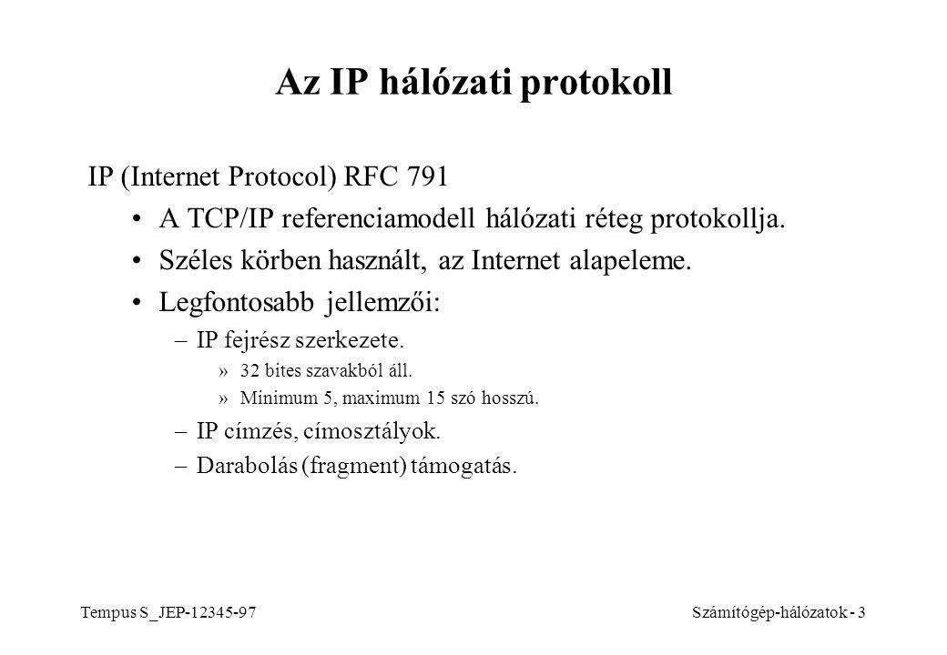 Az IP hálózati protokoll