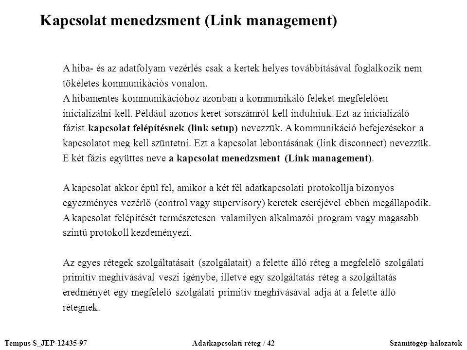 Kapcsolat menedzsment (Link management)