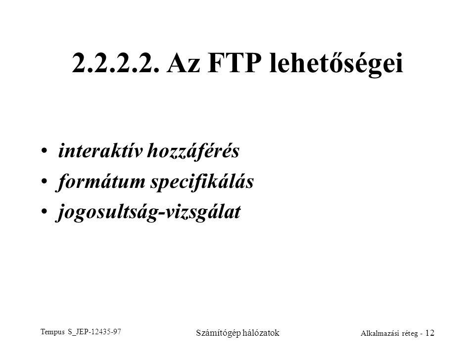 2.2.2.2. Az FTP lehetőségei interaktív hozzáférés