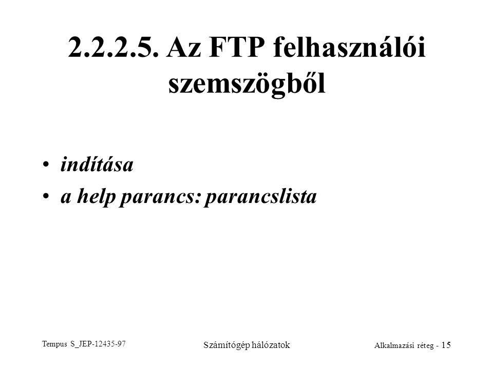 2.2.2.5. Az FTP felhasználói szemszögből
