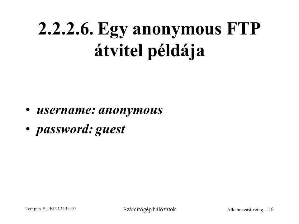 2.2.2.6. Egy anonymous FTP átvitel példája