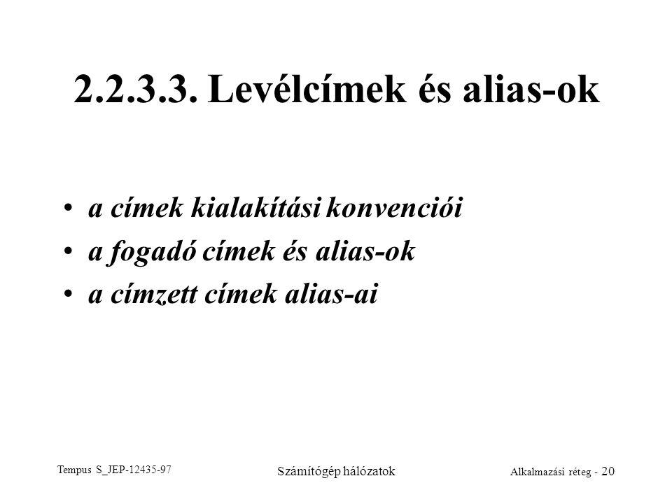 2.2.3.3. Levélcímek és alias-ok