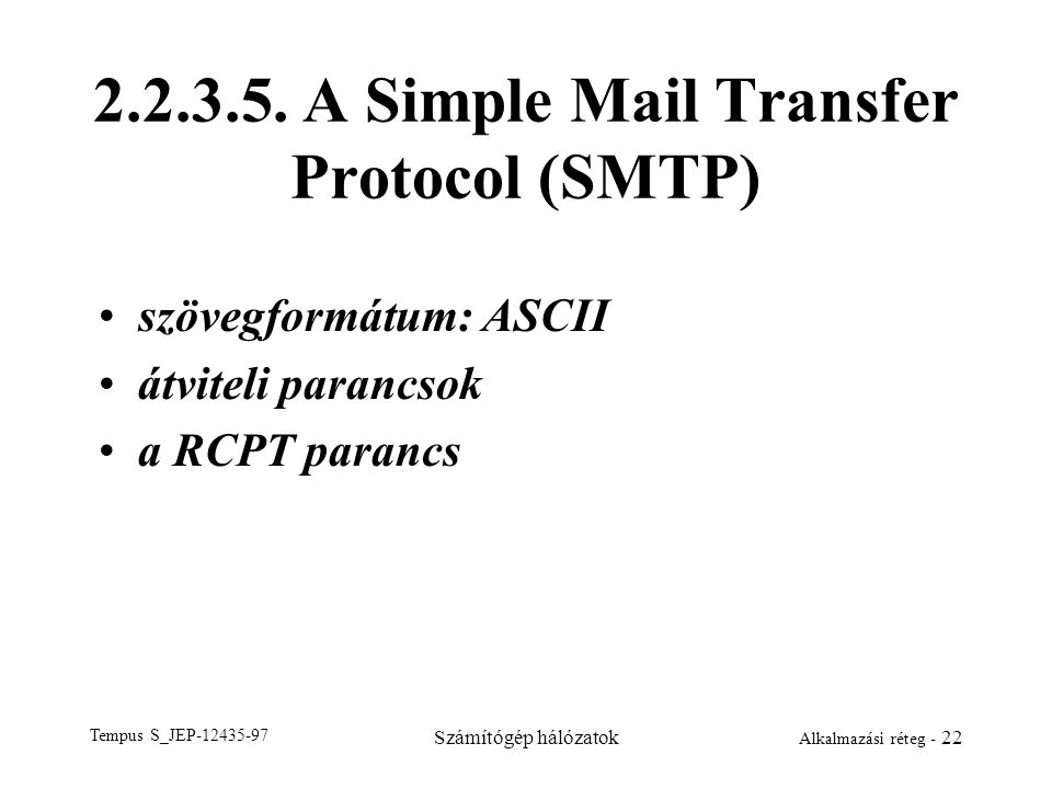 2.2.3.5. A Simple Mail Transfer Protocol (SMTP)