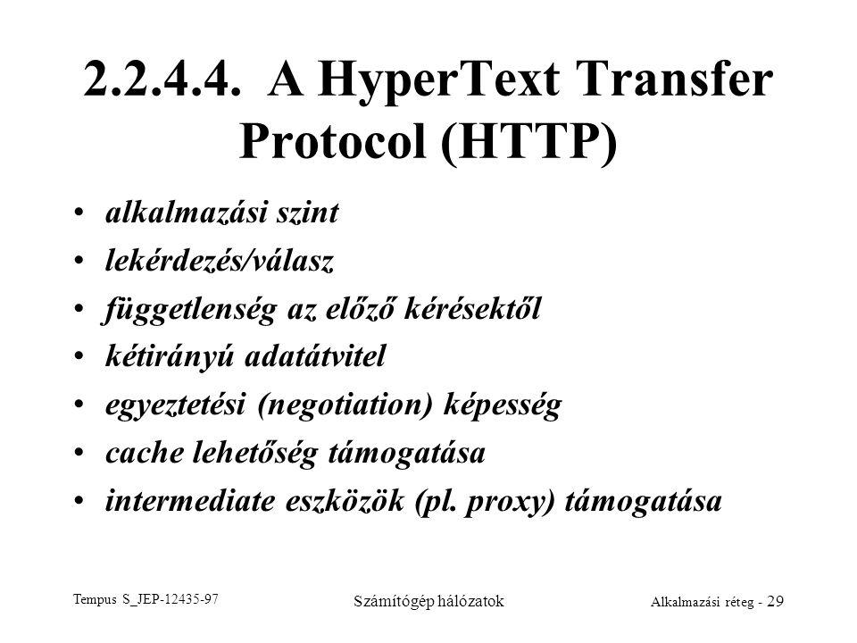2.2.4.4. A HyperText Transfer Protocol (HTTP)