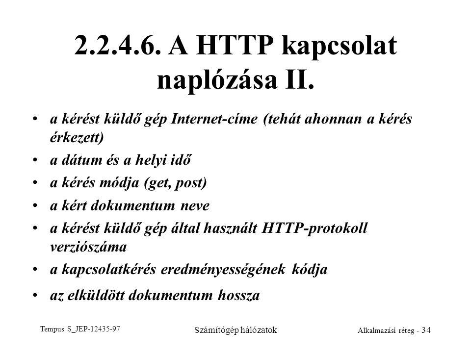 2.2.4.6. A HTTP kapcsolat naplózása II.