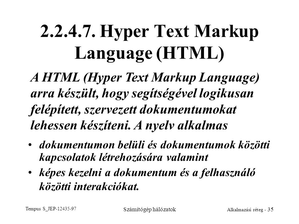 2.2.4.7. Hyper Text Markup Language (HTML)