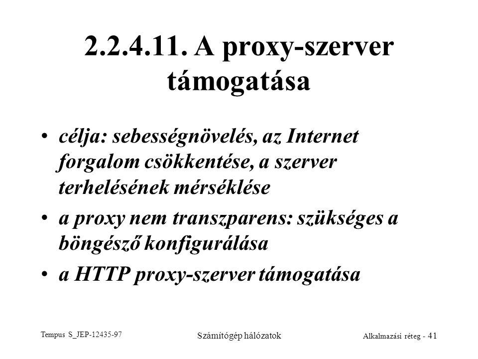 2.2.4.11. A proxy-szerver támogatása