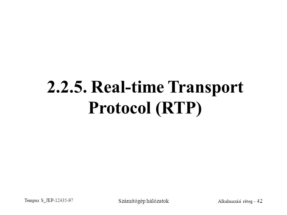2.2.5. Real-time Transport Protocol (RTP)