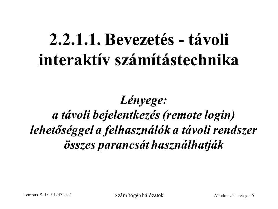 2.2.1.1. Bevezetés - távoli interaktív számítástechnika