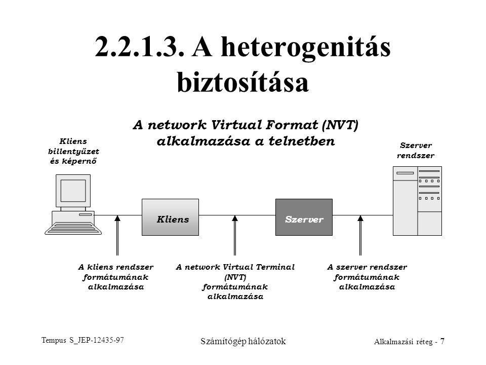 2.2.1.3. A heterogenitás biztosítása
