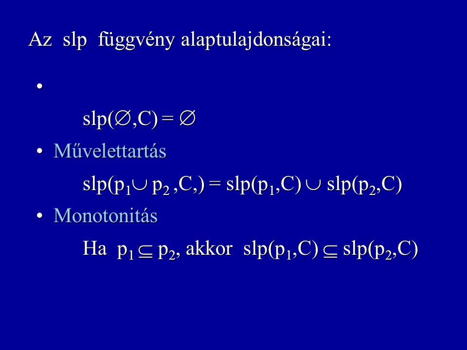 Az slp függvény alaptulajdonságai:
