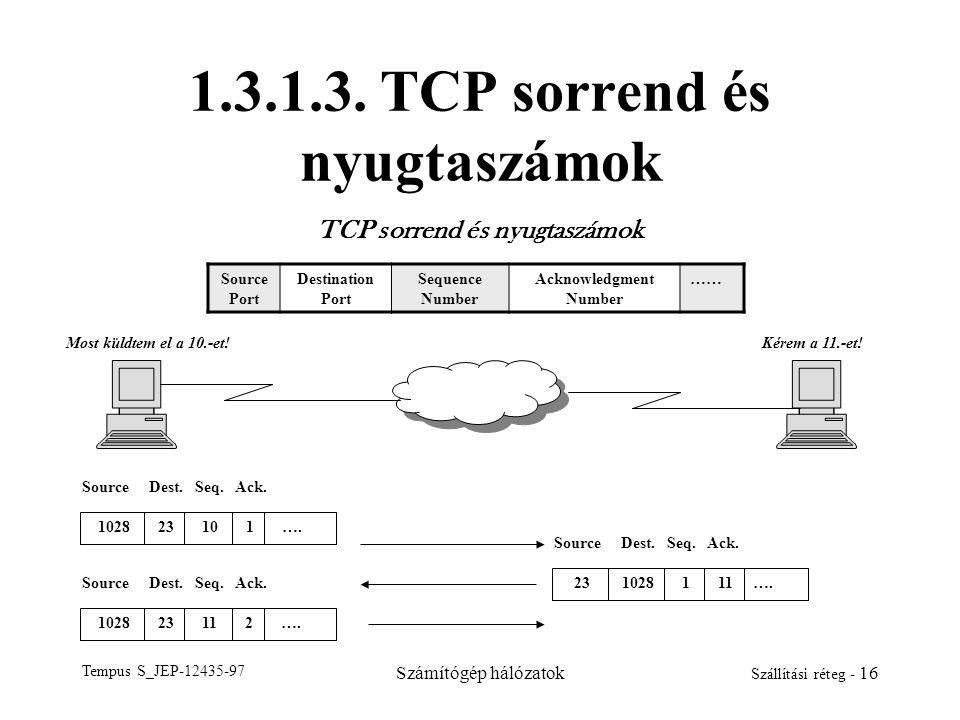 1.3.1.3. TCP sorrend és nyugtaszámok