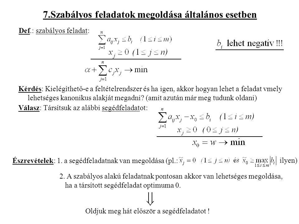 7.Szabályos feladatok megoldása általános esetben