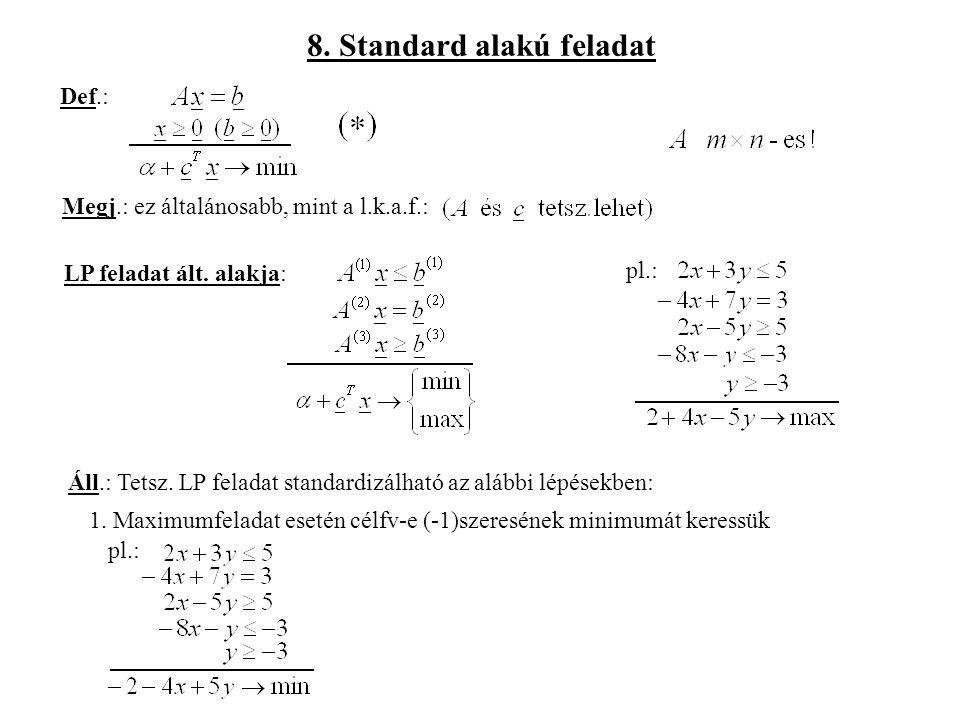 8. Standard alakú feladat