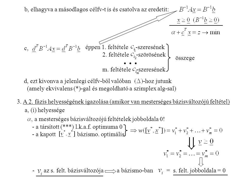 b, elhagyva a másodlagos célfv-t is és csatolva az eredetit: