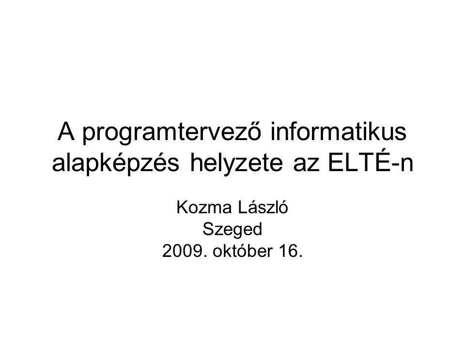 A programtervező informatikus alapképzés helyzete az ELTÉ-n
