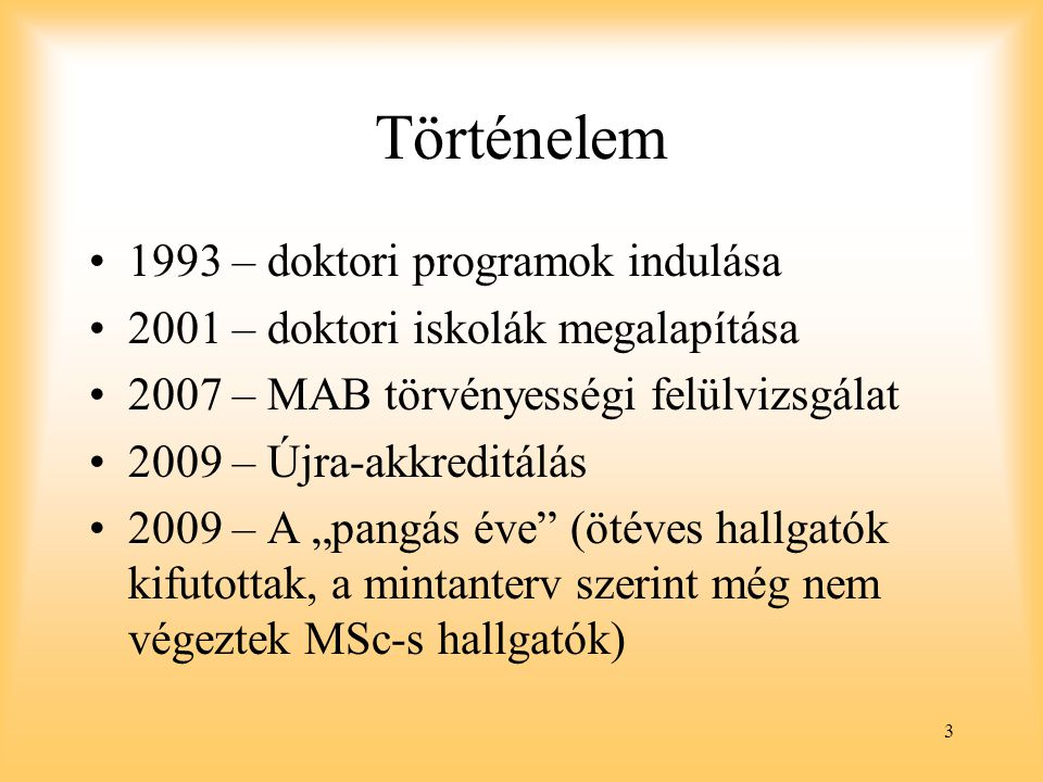 Történelem 1993 – doktori programok indulása