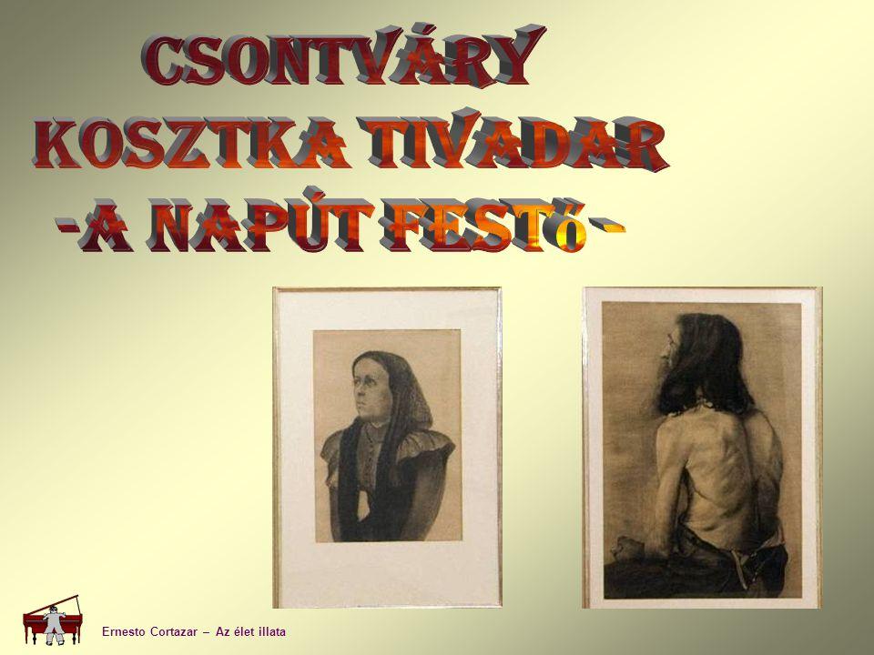Csontváry Kosztka Tivadar -A Napút festő -
