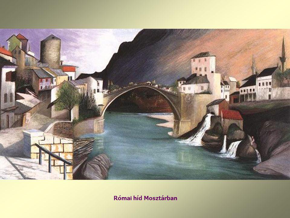 Római híd Mosztárban
