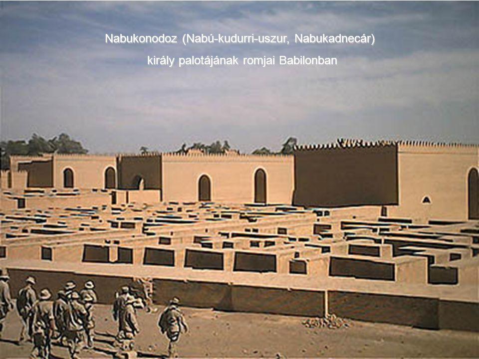 Nabukonodoz (Nabú-kudurri-uszur, Nabukadnecár)