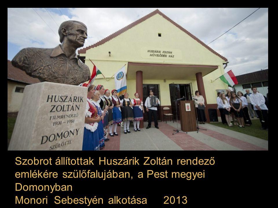 Szobrot állítottak Huszárik Zoltán rendező emlékére szülőfalujában, a Pest megyei Domonyban