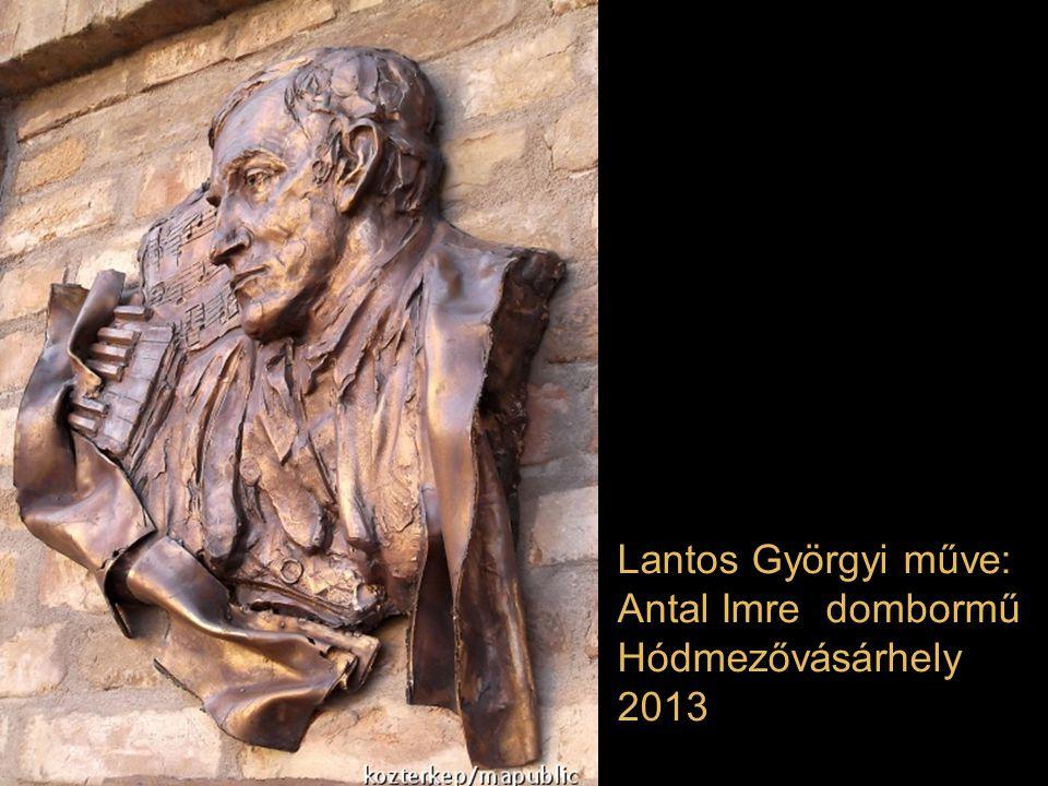 Lantos Györgyi műve: Antal Imre dombormű Hódmezővásárhely 2013