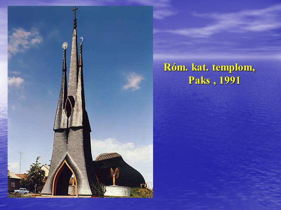 Róm. kat. templom, Paks , 1991