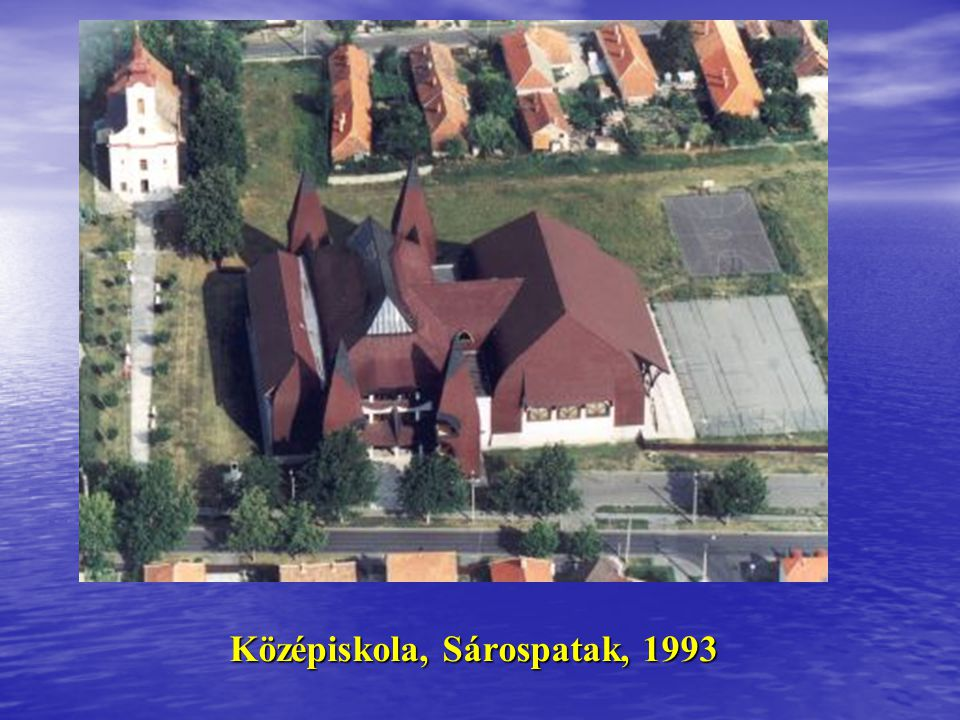 Középiskola, Sárospatak, 1993