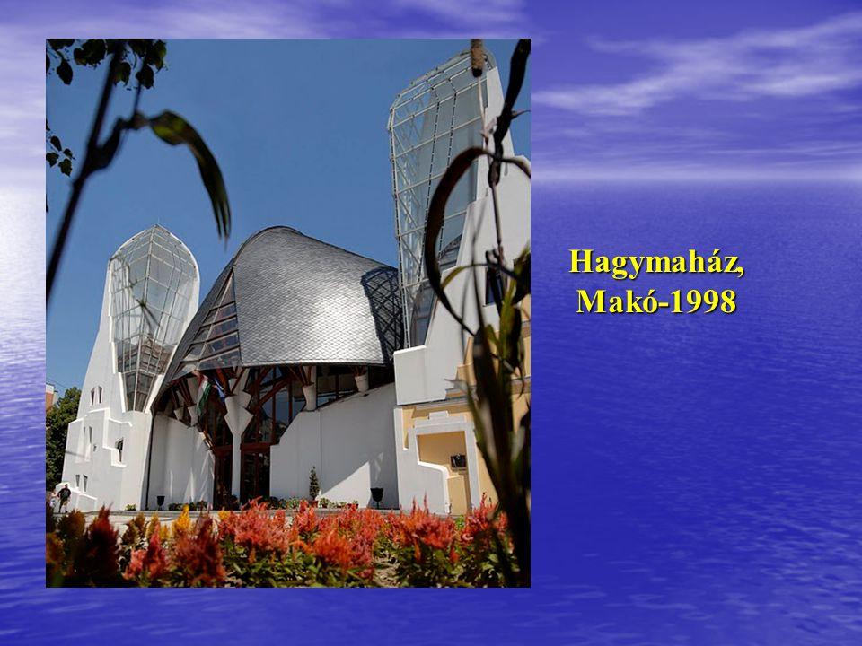 Hagymaház, Makó-1998