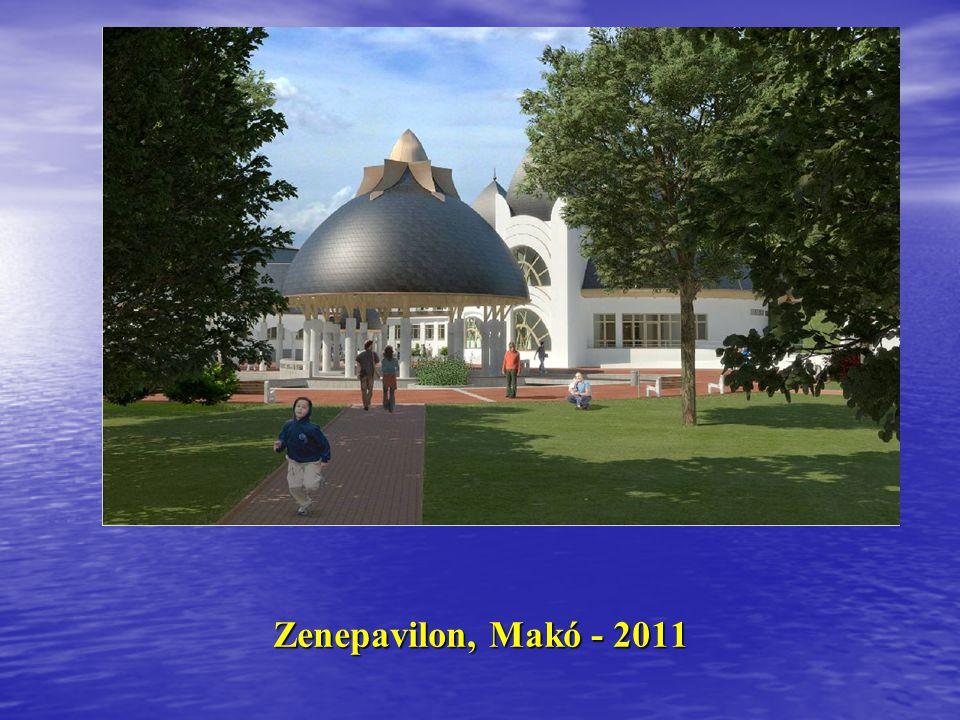 Zenepavilon, Makó - 2011