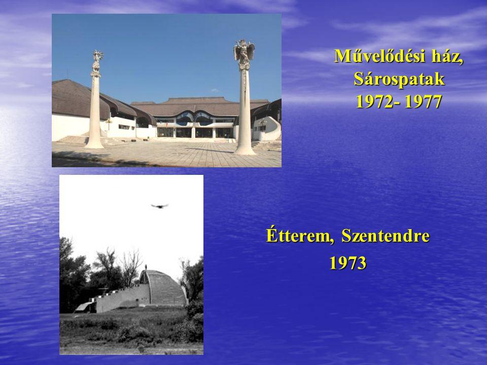 Művelődési ház, Sárospatak 1972- 1977