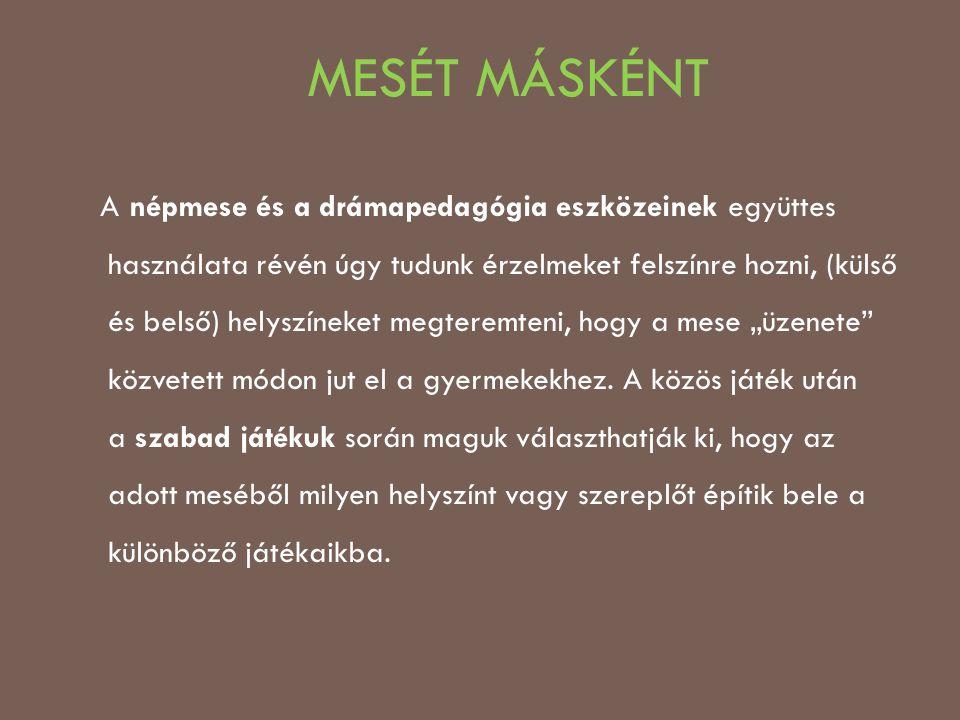 MESÉT MÁSKÉNT