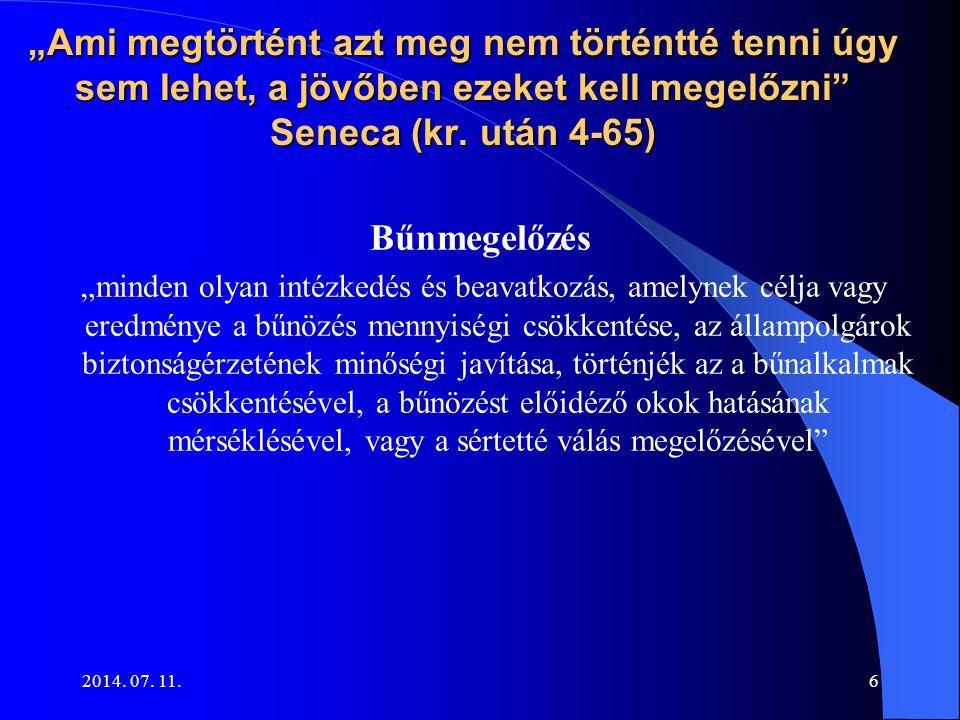 """""""Ami megtörtént azt meg nem történtté tenni úgy sem lehet, a jövőben ezeket kell megelőzni Seneca (kr. után 4-65)"""