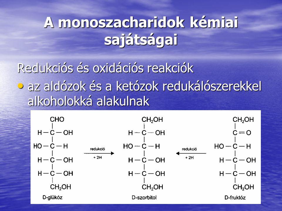 A monoszacharidok kémiai sajátságai