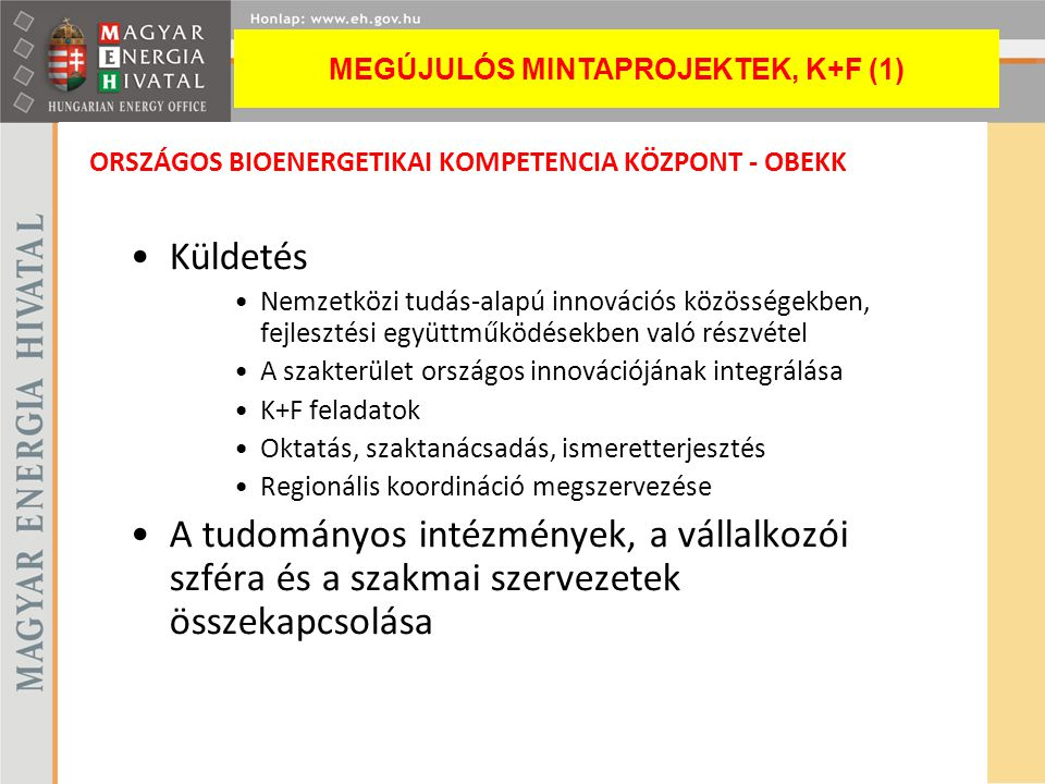 ORSZÁGOS BIOENERGETIKAI KOMPETENCIA KÖZPONT - OBEKK