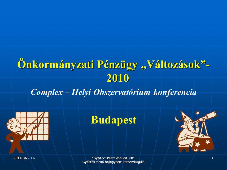 """Önkormányzati Pénzügy """"Változások -2010 Budapest"""