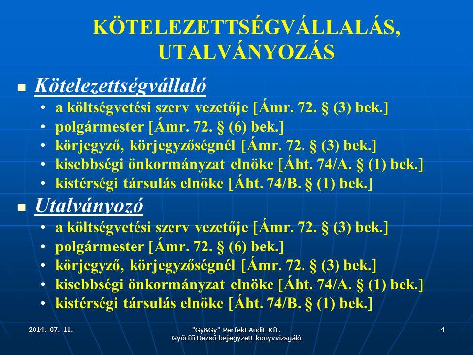 KÖTELEZETTSÉGVÁLLALÁS, UTALVÁNYOZÁS