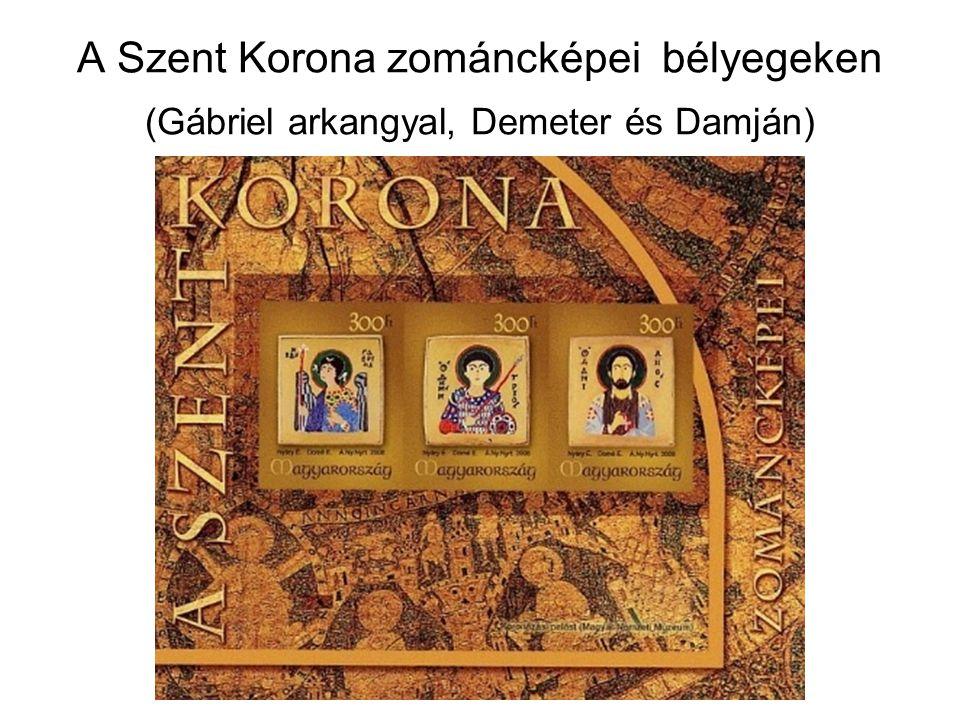 A Szent Korona zománcképei bélyegeken (Gábriel arkangyal, Demeter és Damján)