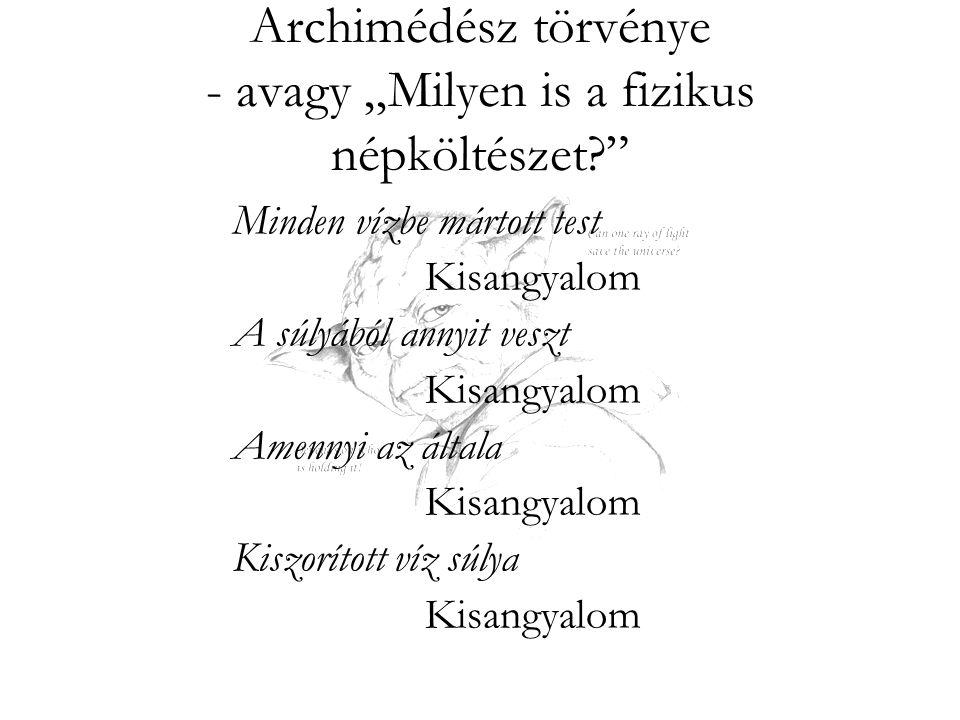 """Archimédész törvénye - avagy """"Milyen is a fizikus népköltészet"""