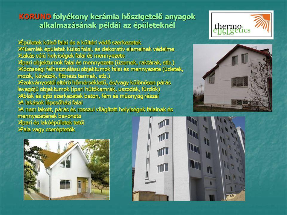 KORUND folyékony kerámia hőszigetelő anyagok alkalmazásának példái az épületeknél