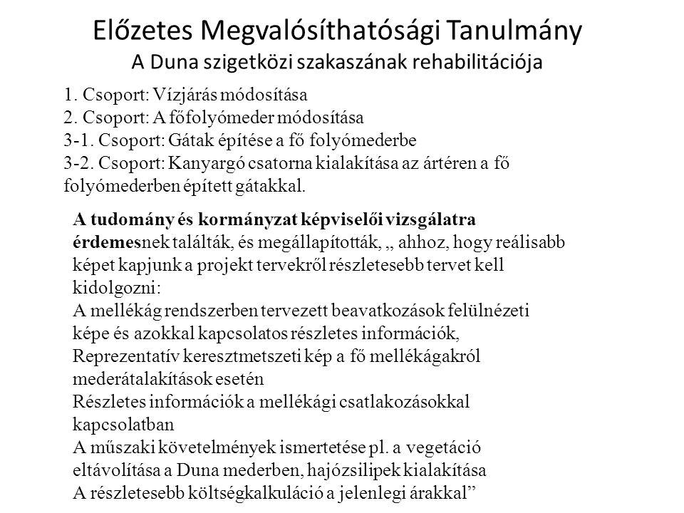 Előzetes Megvalósíthatósági Tanulmány A Duna szigetközi szakaszának rehabilitációja