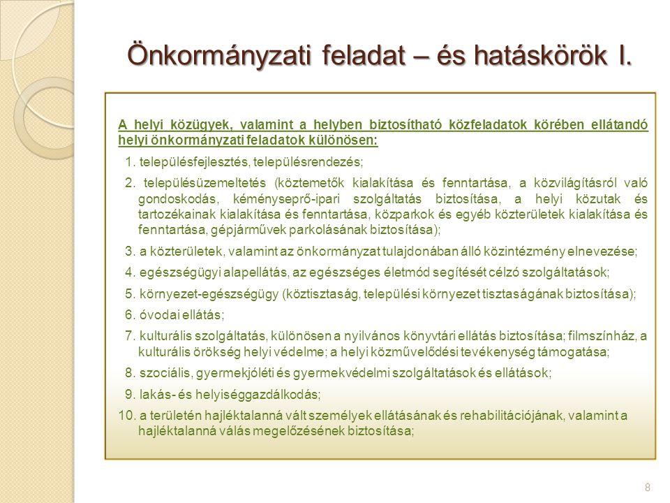 Önkormányzati feladat – és hatáskörök I.