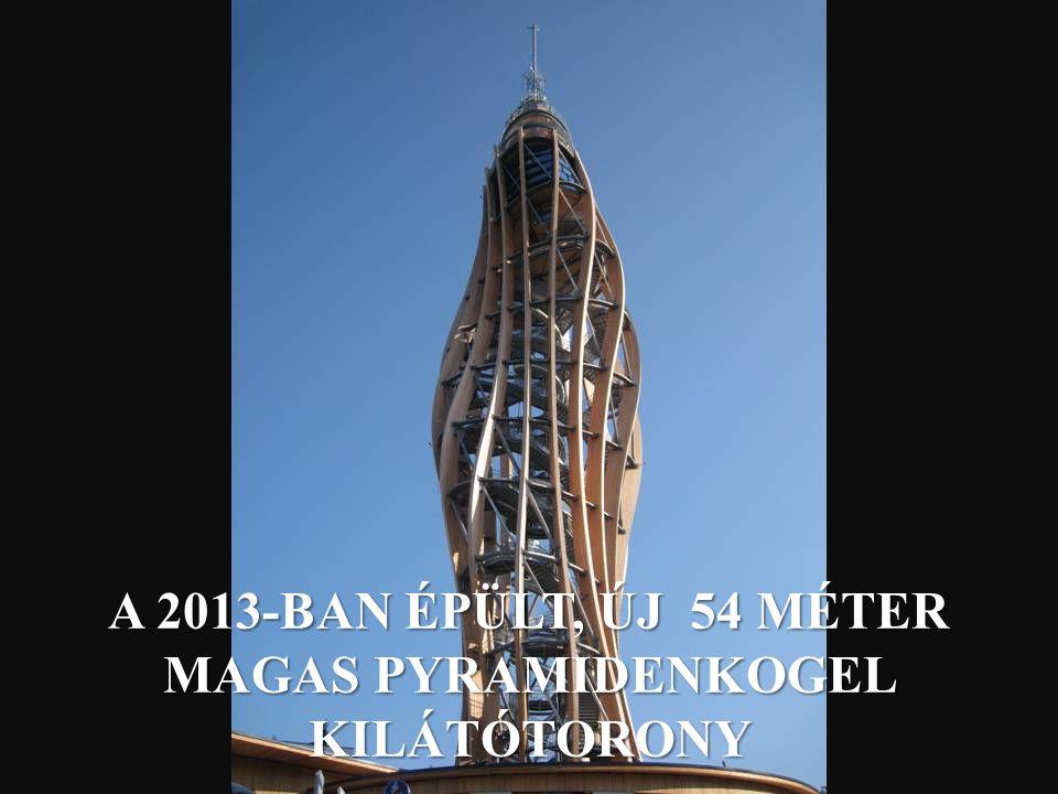 A 2013-BAN ÉPÜLT, ÚJ 54 MÉTER MAGAS PYRAMIDENKOGEL KILÁTÓTORONY