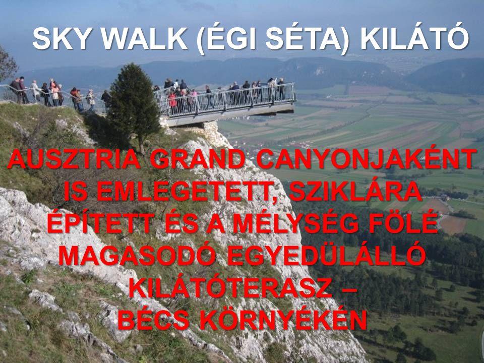 SKY WALK (ÉGI SÉTA) KILÁTÓ